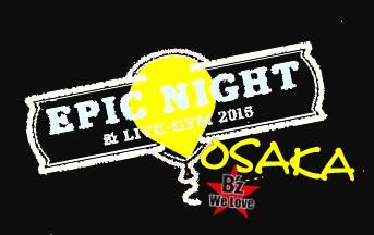 201572 4 5 epic night ロゴ osaka