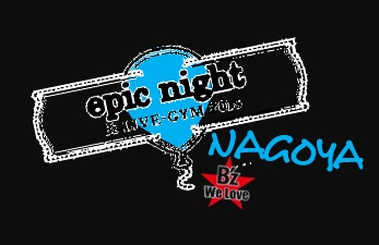 epic night ロゴ 追加公演NAGOYA