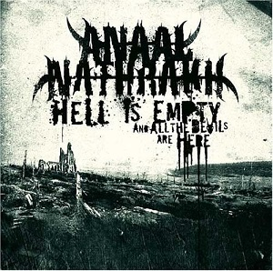 Anaal Nathrakh / Hell Is Empty, All the ...
