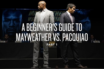a-beginners-guide-to-mayweather-vs-pacquiao-part-1-title.jpg