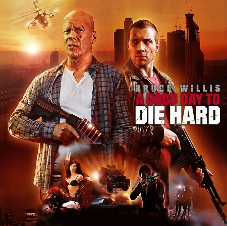 A GOOD DAY TO DIE HARD1