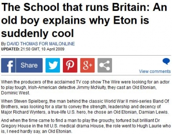 newsThe School that runs Britain An old boy explains why Eton is suddenly cool0