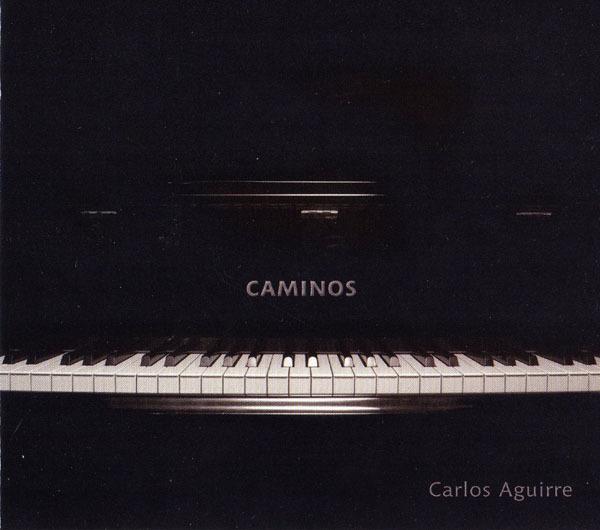 CarlosAguirre_caminos.jpg